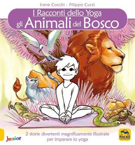 I Racconti Dello Yoga - Gli Animali del Bosco - Libro