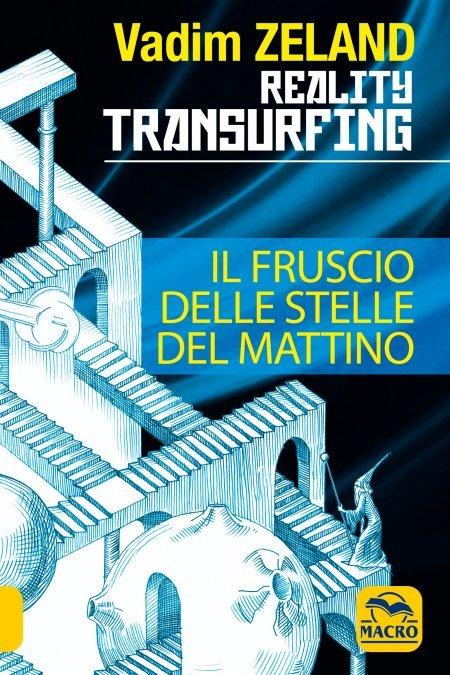 Reality Transurfing - Il Fruscio delle Stelle del Mattino. Vol. 2 - Libro