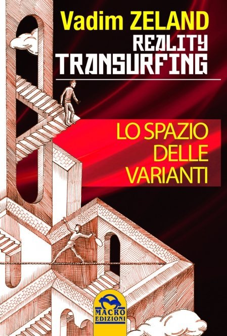 Reality Transurfing - Lo Spazio delle Varianti - Vol. 1 - Ebook