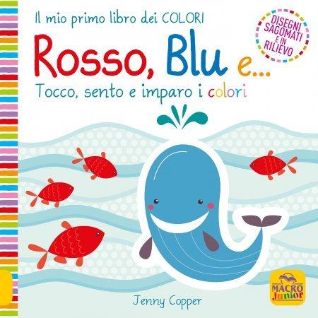 Rosso, Blu e... - Libro
