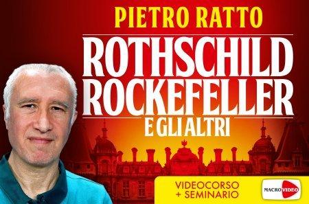 Rothschild Rockefeller e gli altri - On Demand