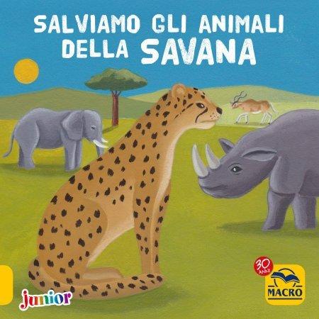Salviamo gli Animali della Savana - Libro