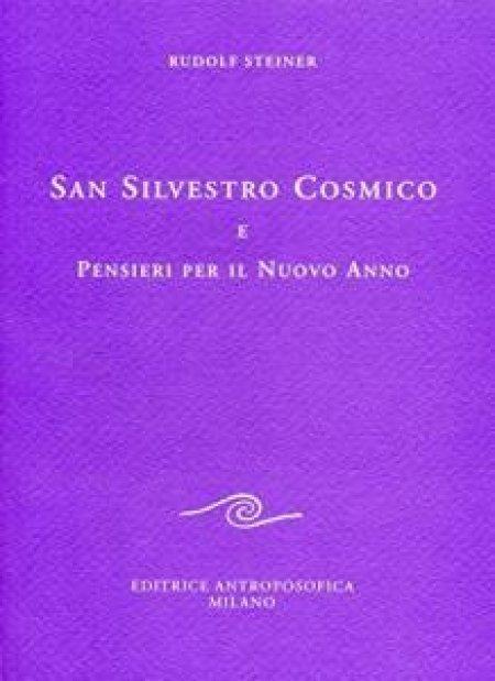 San Silvestro Cosmico e Pensieri per il Nuovo Anno - Libro