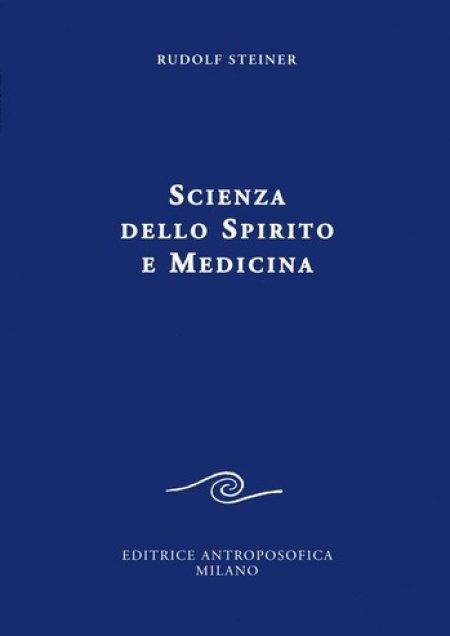 Scienza dello Spirito e Medicina - Libro