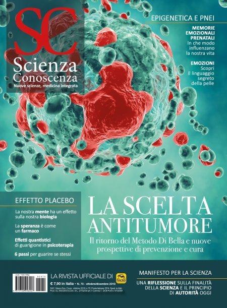 Scienza e Conoscenza - N.70 - La Scelta Antitumore - Rivista