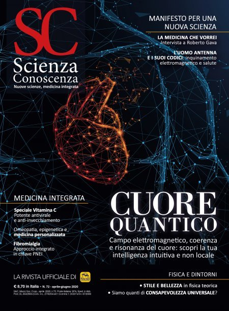Scienza e Conoscenza - N.72 - Cuore Quantico - Rivista