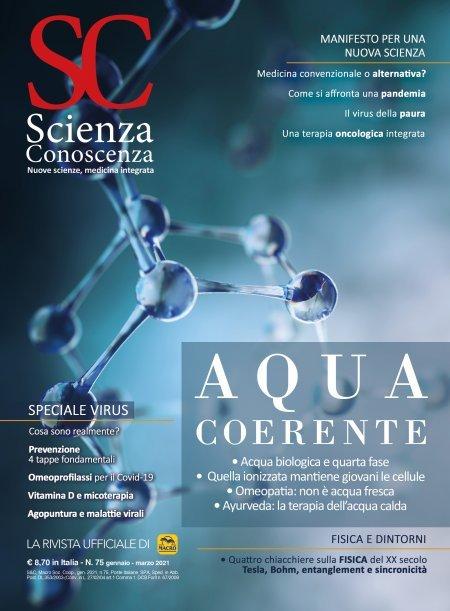 Scienza e Conoscenza - N.75 - Acqua Coerente - Rivista