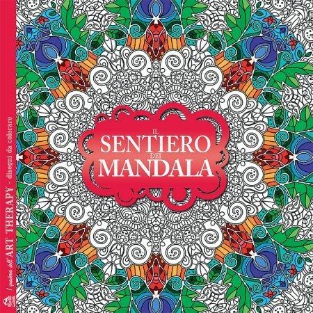 I Quaderni dell'Art Therapy - Il Sentiero dei Mandala - Libro