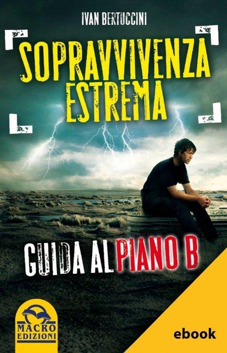 Sopravvivenza Estrema - Ebook