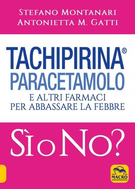Tachipirina: Sì o No? - Libro