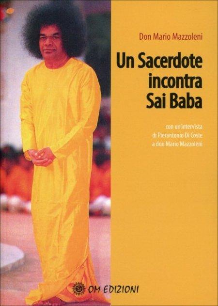 Un Sacerdote Incontra Sai Baba - Libro