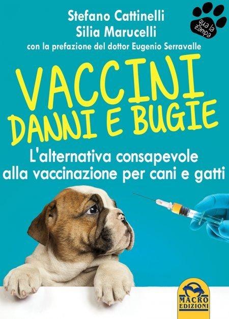 Vaccini - Danni e Bugie - Libro