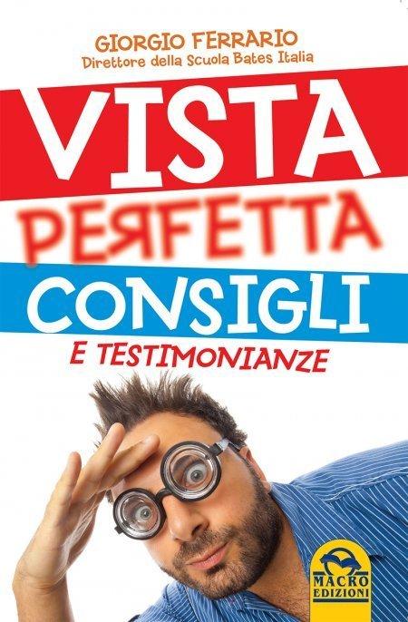 Vista Perfetta Consigli e Testimonianze - Ebook