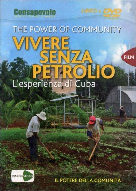 Vivere Senza Petrolio - The Power Of Community - DVD
