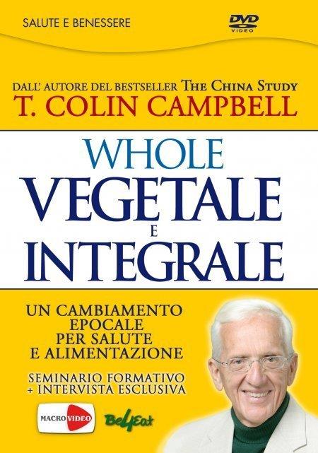 WHOLE - Vegetale e Integrale - On Demand