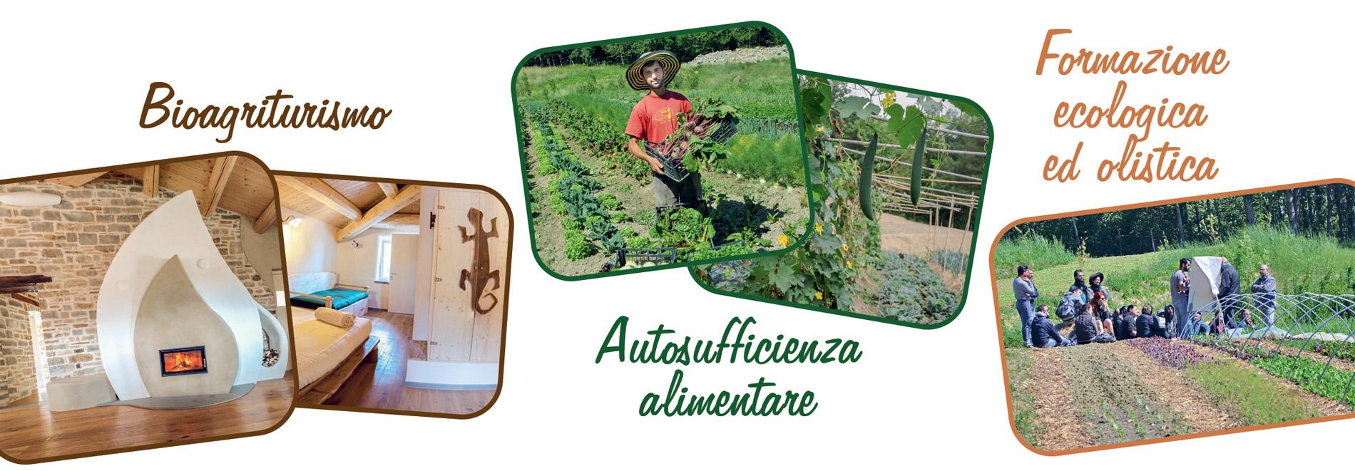 Bioagriturismo - Autosufficienza - Formazione ecologica ed olistica