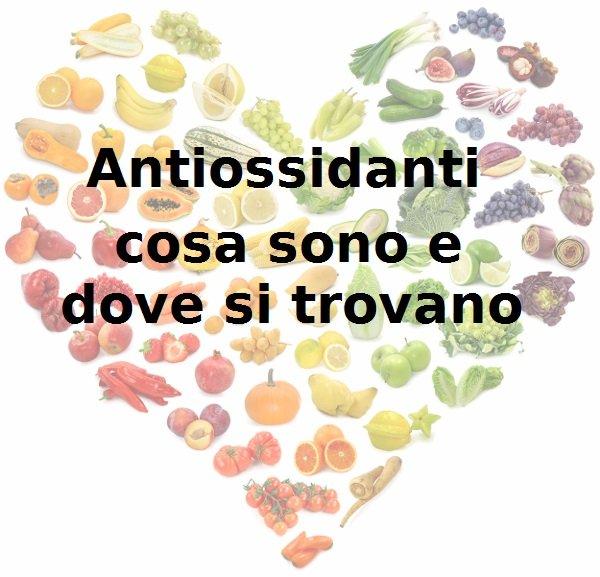 antiossidanti frutta e verdura