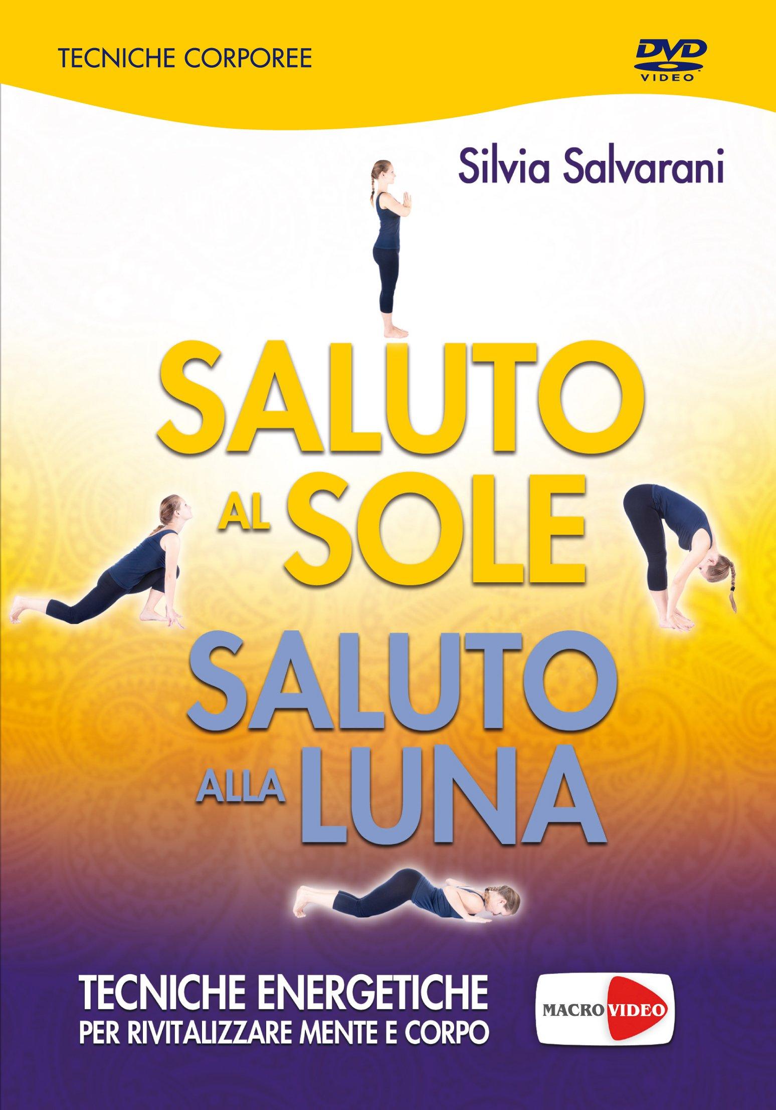 Saluto al Sole, Saluto alla Luna DVD