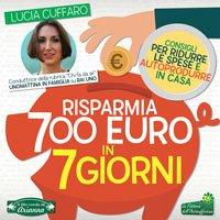 Risparmia 700 euro in 7 giorni